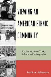 Viewing an American Ethnic Community by Frank A Salamone image