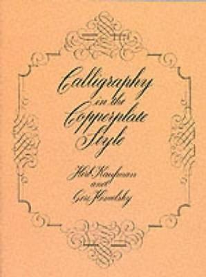 Calligraphy in the Copperplate Style by Herb Kaufman