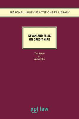 Kevan and Ellis on Credit Hire by Tim Kevan