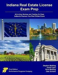 Indiana Real Estate License Exam Prep by Stephen Mettling
