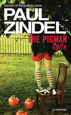 The Pigman & Me by Paul Zindel image