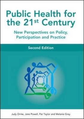 Public Health For The 21st Century by Judy Orme image