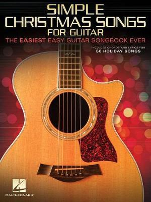 Simple Christmas Songs for Guitar by Hal Leonard Publishing Corporation