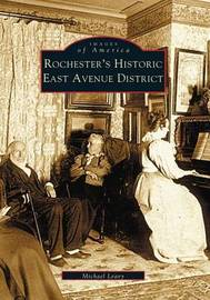 Rochester's Historic East Avenue District by Michael Leavy image