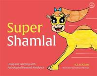 Super Shamlal - Living and Learning with Pathological Demand Avoidance by Kay Al-Ghani