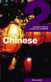 Colloquial Chinese 2: The Next Step in Language Learning by Kan Qian image