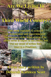 Are We Living In A Third World Country? by Deborah, Kathleen Scott