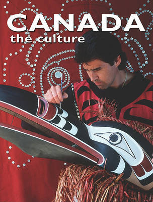 Canada, the Culture by Bobbie Kalman image