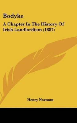 Bodyke: A Chapter in the History of Irish Landlordism (1887) by Henry Norman image