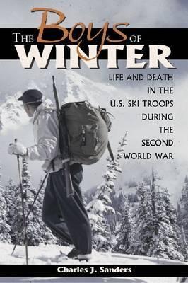 The Boys of Winter by Charles J. Sanders