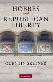 Hobbes and Republican Liberty by Quentin Skinner image