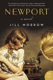 Newport: A Novel by Jill Morrow