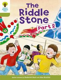 Oxford Reading Tree: Level 7: More Stories B: The Riddle Stone Part Two by Roderick Hunt
