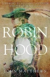 Robin Hood by John Matthews
