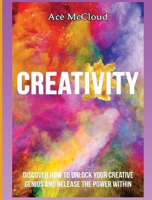 Creativity by Ace McCloud