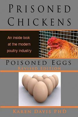 Prisoned Chickens, Poisoned Eggs by Karen Davis image