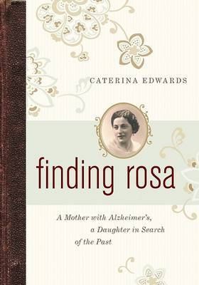 Finding Rosa by Caterina Edwards