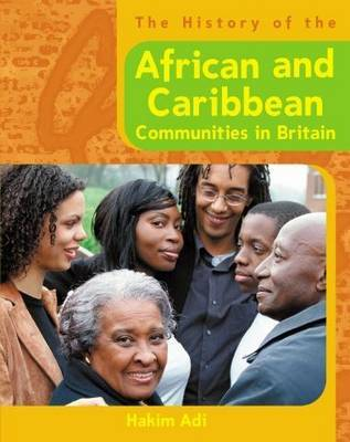 African and Caribbean Communities in Britain by Hakim Adi