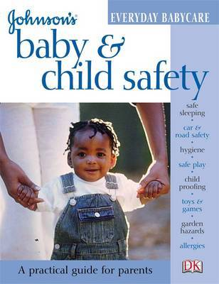 Baby and Child Safety by Katy Holland image