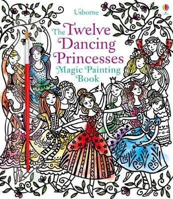 Magic Painting Twelve Dancing Princesses by Susanna Davidson