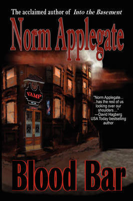 Blood Bar by Norm Applegate