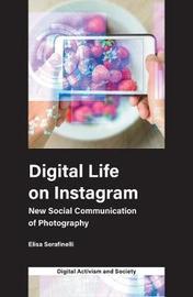 Digital Life on Instagram by Elisa Serafinelli