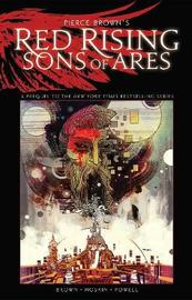 Pierce Brown's Red Rising: Sons of Ares - An Original Graphic Novel TP by Pierce Brown