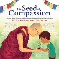 The Seed of Compassion by Dalai Lama