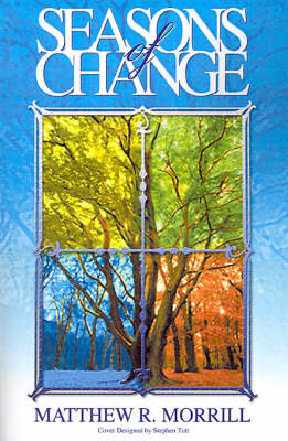 Seasons of Change by Matthew R Morrill image