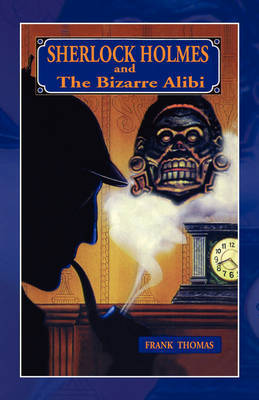 Sherlock Holmes: Bizarre Alibi by Frank Thomas image