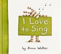 I Love to Sing by Anna Walker image