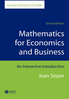 Mathematics for Economics and Business: An Interactive Introduction by Jean Soper