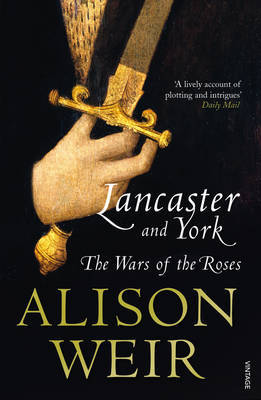Lancaster and York: The Wars of the Roses by Alison Weir image