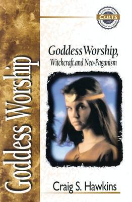 Goddess Worship, Witchcraft, and Neo-Paganism by Craig S. Hawkins image