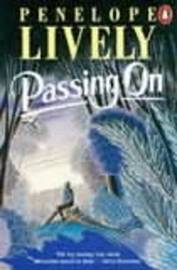 Passing On by Penelope Lively