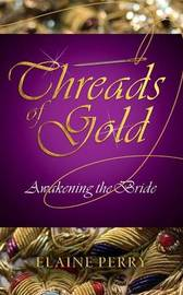 Threads of Gold by Elaine Perry