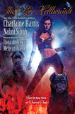Must Love Hellhounds: Four All-new Tales of Devilish Dogs by Charlaine Harris