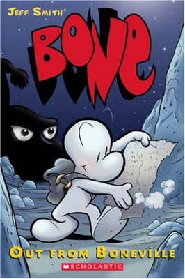 Bone: Out from Boneville (Bone Series #1) by Jeff Smith image