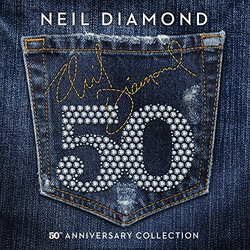 50 - 50th Anniversary Collection by Neil Diamond image