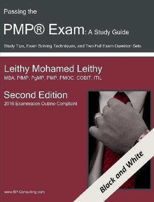 Passing the PMP(R) Exam: A Study Guide by Leithy Mohamed Leithy image