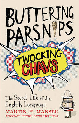 Buttering Parsnips, Twocking Chavs by Martin H Manser image