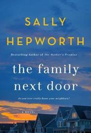 The Family Next Door by Sally Hepworth image