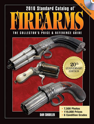"""Standard Catalog of"" Firearms: The Collector's Price and Reference Guide: 2010 by Dan Shideler image"