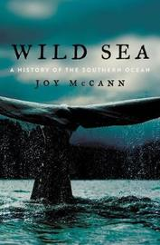 Wild Sea by Joy McCann
