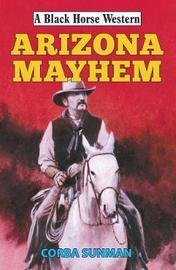 Arizona Mayhem by Corba Sunman image