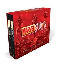 Marvel Studios: The First Ten Years: The Definitive Story Behind the Blockbuster Studio by Tara Bennett