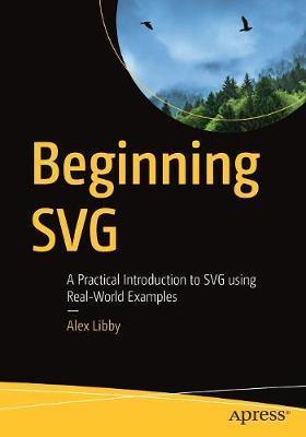 Beginning SVG by Alex Libby
