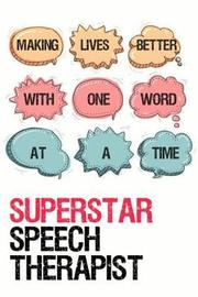 Superstar Speech Therapist by Speechtime Press