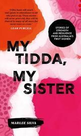 My Tidda, My Sister by Marlee Silva