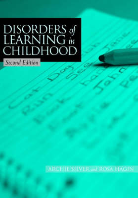 Disorders of Learning in Childhood by Archie A. Silver image